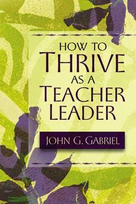 How to Thrive as a Teacher Leader (EBOOK)