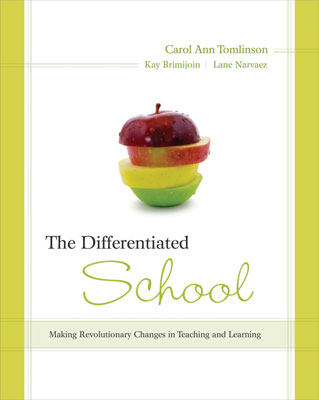 The Differentiated School: Making Revolutionary Changes in Teaching and Learning (EBOOK)