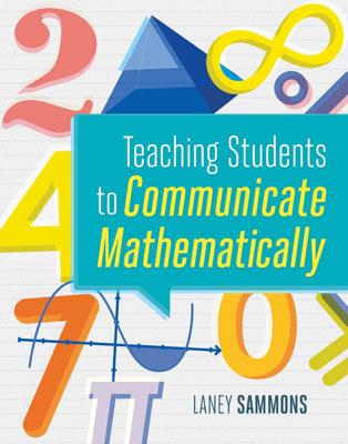 Teaching Students to Communicate Mathematically