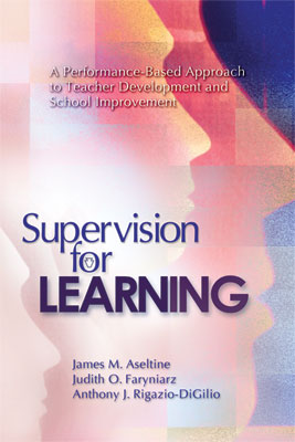 Supervision for Learning: A Performance-Based Approach to Teacher Development and School Improvement (EBOOK)