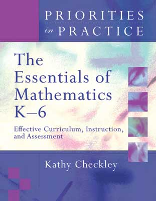 The Essentials of Mathematics K-6: Effective Curriculum, Instruction, and Assessment (Priorities in Practice series) (EBOOK)
