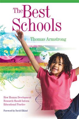 The Best Schools: How Human Development Research Should Inform Educational Practice (EBOOK)