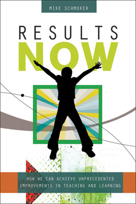 Results Now: How We Can Achieve Unprecedented Improvements in Teaching and Learning (EBOOK)