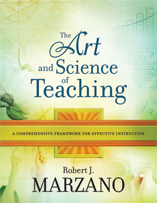 The Art and Science of Teaching: A Comprehensive Framework for Effective Instruction (EBOOK)