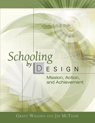 Schooling by Design: Mission, Action, and Achievement (EBOOK)