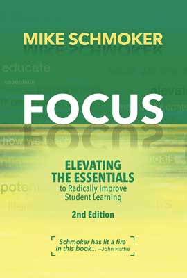 Focus: Elevating the Essentials To Radically Improve Student Learning, 2nd Edition EBOOK