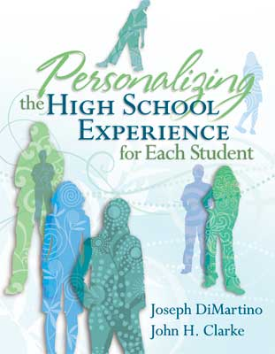 Personalizing the High School Experience for Each Student (EBOOK)