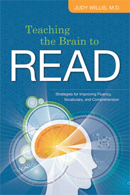 Teaching the Brain to Read: Strategies for Improving Fluency, Vocabulary, and Comprehension (EBOOK)