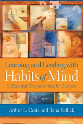 Learning and Leading with Habits of Mind: 16 Essential Characteristics for Success (EBOOK)