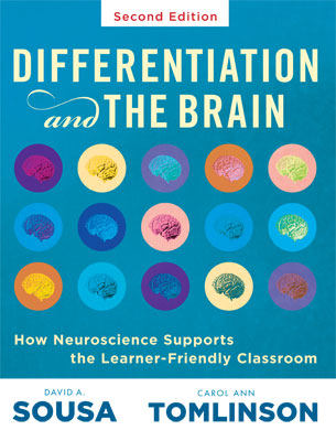 Differentiation and the Brain: How Neuroscience Supports the Learner-Friendly Classroom (Second Edition)