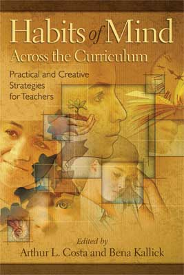 Habits of Mind Across the Curriculum: Practical and Creative Strategies for Teachers (EBOOK)