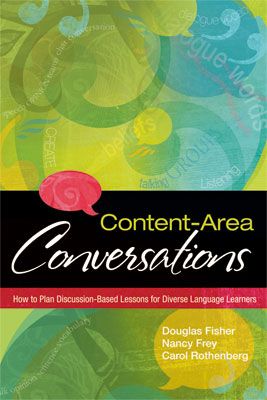 Content-Area Conversations: How to Plan Discussion-Based Lessons for Diverse Language Learners (EBOOK)