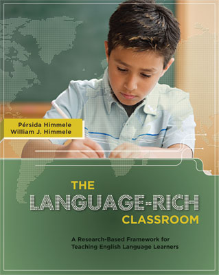 The Language-Rich Classroom: A Research-based Framework for Teaching English Language Learners (EBOOK)