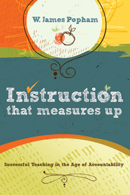Instruction That Measures Up: Successful Teaching in the Age of Accountability (EBOOK)