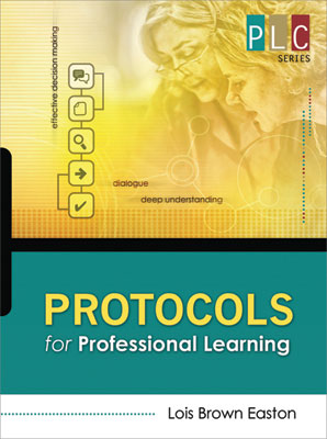 Protocols for Professional Learning (The Professional Learning Community Series) (EBOOK)