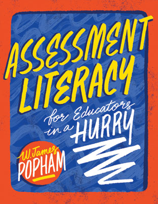 Assessment Literacy for Educators in a Hurry EBOOK