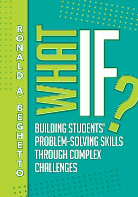 What If? Building Students' Problem-Solving Skills Through Complex Challenges EBOOK
