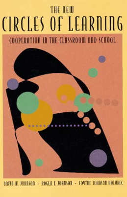 The New Circles of Learning: Cooperation in the Classroom and School (E-BOOK)