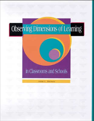 Observing Dimensions of Learning in Classrooms and Schools (EBOOK)
