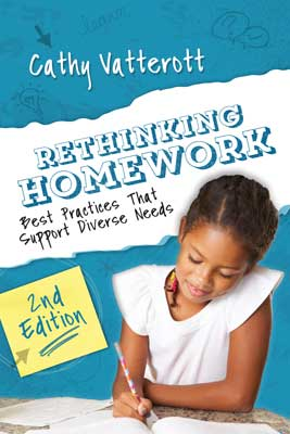 Rethinking Homework: Best Practices That Support Diverse Needs, 2nd edition EBOOK