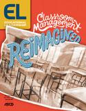 Educational Leadership September 2018 Classroom Management Reimagined