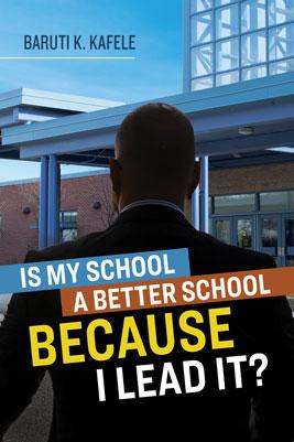 Is My School a Better School BECAUSE I Lead It? EBOOK