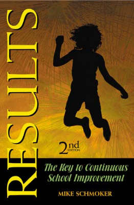 Results: The Key to Continuous School Improvement, 2nd edition (EBOOK)
