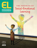 Educational Leadership October 2018 The Promise of Social-Emotional Learning