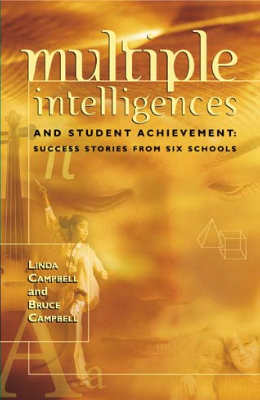 Multiple Intelligences and Student Achievement: Success Stories from Six Schools (EBOOK)