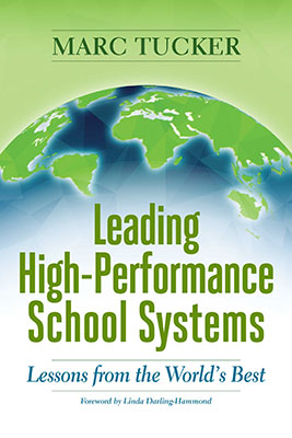 Leading High-Performance School Systems: Lessons from the World's Best EBOOK