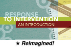 Response to Intervention: An Introduction (Reimagined) [PDO]