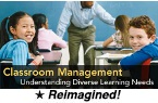 Classroom Management: Understanding Diverse Learning Needs, 2nd Edition