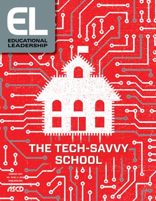 Educational Leadership February 2019 The Tech-Savvy School