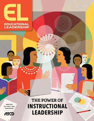 Educational Leadership March 2019 The Power of Instructional Leadership