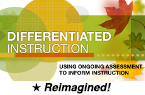 Differentiated Instruction: Using Ongoing Assessment to Inform Instruction (Reimagined) [PDO]