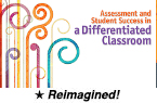 Assessment and Student Success in a Differentiated Classroom (Reimagined) [PDO]