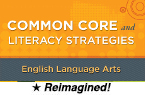 Common Core and Literacy Strategies: English Language Arts, 2nd Edition (Reimagined) [PDO]