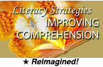 Literacy Strategies: Improving Comprehension (Reimagined) [PDO]