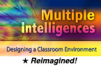Multiple Intelligences: Designing a Classroom Environment, 1st Edition (Reimagined) [PDO]