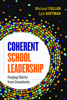 Coherent School Leadership: Forging Clarity from Complexity EBOOK