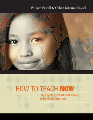 How to Teach Now: Five Keys to Personalized Learning in the Global Classroom EBOOK