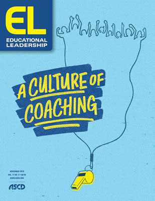 Educational Leadership November 2019 A Culture of Coaching