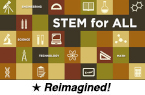 STEM for All (Reimagined)
