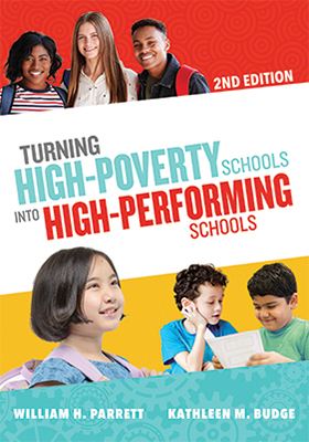 Turning High-Poverty Schools into High-Performing Schools, 2nd Edition