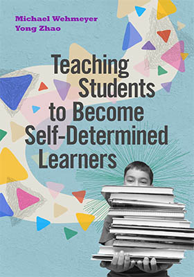 Teaching Students to Become Self-Determined Learners