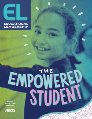 Educational Leadership March 2020 The Empowered Student
