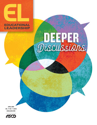 Educational Leadership April 2020 Deeper Discussions