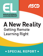 Educational Leadership A New Reality: Getting Remote Learning Right