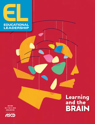 Educational Leadership May 2020 Learning and the Brain
