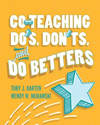 Co-Teaching Do's, Don'ts, and Do Betters